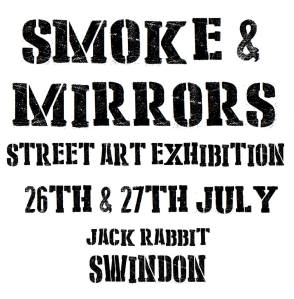Smoke and Mirrors Exhibition Swindon